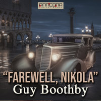 Farewell Nikola - Guy Boothby
