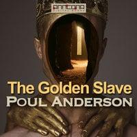The Golden Slave - Poul Anderson