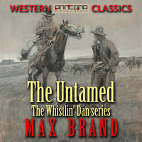 The Untamed - Max Brand