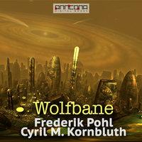 Wolfbane - C. M. Kornbluth, Frederick Pohl