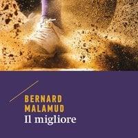 Il migliore - Bernard Malamud