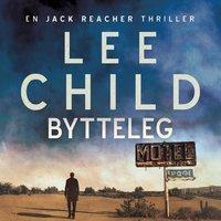 Bytteleg - Lee Child