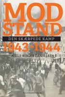 Modstand 1943-1944 - Niels-Birger Danielsen