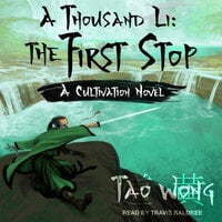 A Thousand Li: The First Stop - Tao Wong