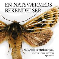 En natsværmers bekendelser - Allan Erik Mortensen