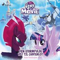 My Little Pony - Den stormfulde vej til Canterlot - Sadie Chesterfield