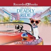 Deadly Ride - Jody Holford