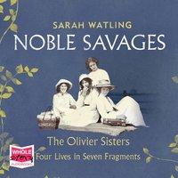 Noble Savages - Sarah Watling