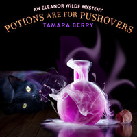 Potions Are For Pushovers - Tamara Berry