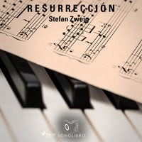 Resurrección - Stefan Zweig