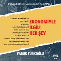 Ekonomiyle İlgili Her Şey - Faruk Türkoğlu, Uğur Turan