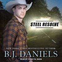 Steel Resolve - B.J. Daniels