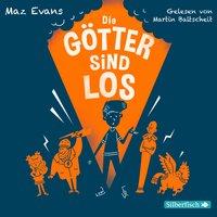 Die Götter sind los - Maz Evans