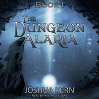 The Dungeon Alaria - Joshua Kern