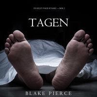 Tagen - Blake Pierce