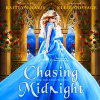 Chasing Midnight (Once Upon a Curse Book 3) - Kaitlyn Davis