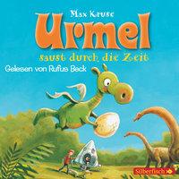 Urmel saust durch die Zeit - Max Kruse