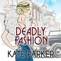 Deadly Fashion - Kate Parker