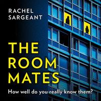 The Roommates - Rachel Sargeant
