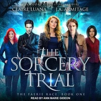 The Sorcery Trial - Claire Luana, J.A. Armitage