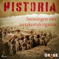 Sanningen om terrakottakrigarna - Orage