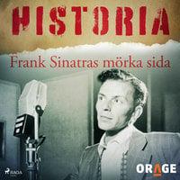 Frank Sinatras mörka sida - Orage