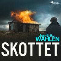 Skottet - Jan-Eric Wahlén