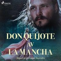 Don Quijote av la Mancha - Miguel de Cervantes