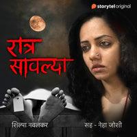 Ratra Savalya S01E01 - Shilpa Navalkar
