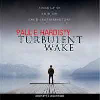 Turbulent Wake - Paul E. Hardisty
