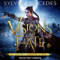Visions of Fate - Sylvia Mercedes
