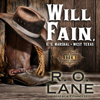 Will Fain, U.S. Marshal - R.O. Lane