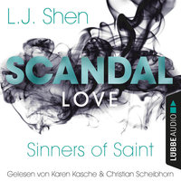 Sinners of Saint - Band 3: Scandal Love - L.J. Shen