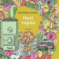 Heti vapaa - Amanda Vaara