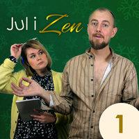 Jul i Zen - Episode 1 - Kasper Nielsen, Rikke Mia Skovdal