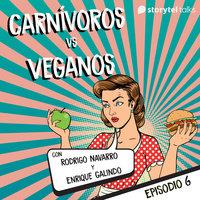 Dietas Vs No dietas T01E06 - Enrique Galindo, Rodrigo Navarro