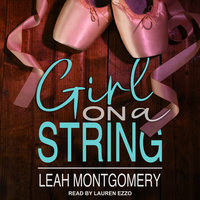 Girl on a String - Leah Montgomery