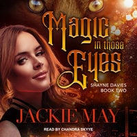 Magic in Those Eyes - Jackie May