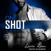 One Shot - Laurie Roma