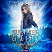 Summer Magic - T.M. Cromer