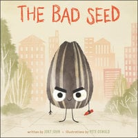 The Bad Seed - Jory John