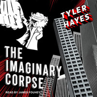 The Imaginary Corpse - Tyler Hayes