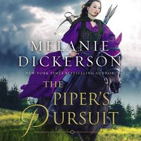 The Piper's Pursuit - Melanie Dickerson