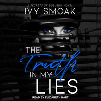 Truth in My Lies - Ivy Smoak