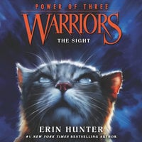 Warriors: Power of Three #1 – The Sight - Erin Hunter