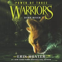Warriors: Power of Three #2 – Dark River - Erin Hunter