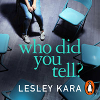 Who Did You Tell? - Lesley Kara