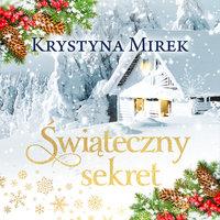 Świąteczny sekret - Krystyna Mirek