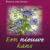 Een nieuwe kans - Bianca van Strien