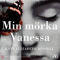 Min mörka Vanessa - Kate Elizabeth Russell